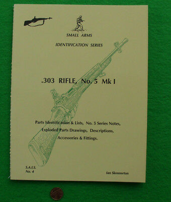 Lee Enfield NO 5  MK1 Small Arms Identification Series book