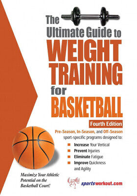 Ultimate Guide to Weight Training for Basketball, 4th Edition by Robert G. Price