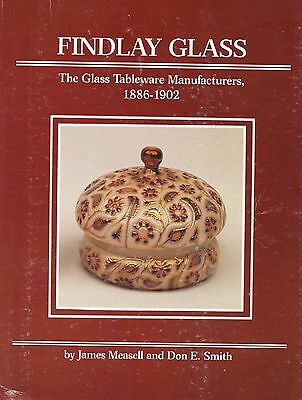 Findlay Ohio Art Glass Tableware Lamps 1886-1902 Patterns / Book + Value Guide