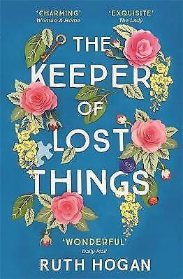 The Keeper of Lost Things: The feel-good novel of the year by Ruth Hogan...
