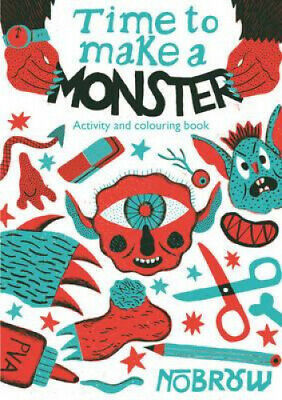 Time to Make a Monster by Barrett, Liam.