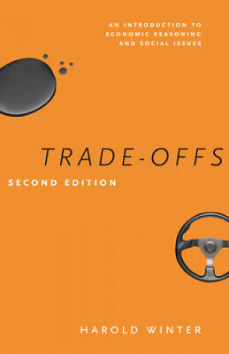Trade-Offs: An Introduction to Economic Reasoning and Social Issues.