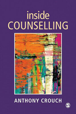 Inside Counselling: Becoming and Being a Professional Counsellor.