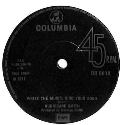 """Hurricane Smith - Write The Music, Sing Your Song - 7"""" Record Single"""