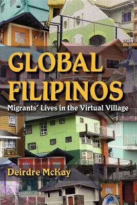 Global Filipinos: Migrants' Lives in the Virtual Village (Tracking