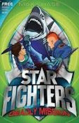Deadly Mission (Star Fighters) by Max Chase.