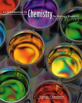 An Introduction to Chemistry for Biology Students , Sackheim, George I.