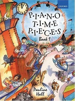 Piano Time Pieces: Bk. 1 by Pauline Hall (Sheet music, 2004 )#P