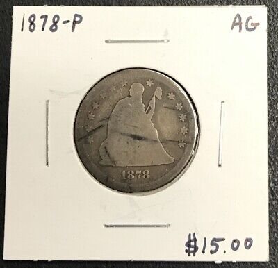 1878-P U.s. Liberty Seated Quarter ~ Ag Condition! $2.95 Max Shipping! C1621