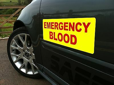 STICKER x2 sign EMERGENCY BLOOD 300mm dayglo Background red text vehicle signage