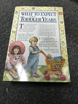 What to Expect The Toddler Years by Arlene Eisenberg, Heidi Murkoff, Sandee Hath