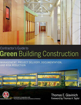 The Contractor's Guide to Green Building Construction: Management, Project
