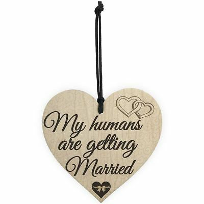 Humans Getting Married Dog Engagement Wedding Hanging Plaque Bride Gift Sig G4N5