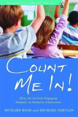 Count Me In!: Ideas for Actively Engaging Students in Inclusive Classrooms