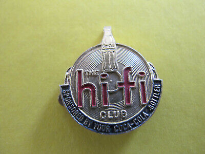 hi fi Club sponsored by your Coca Cola Bottler Badge