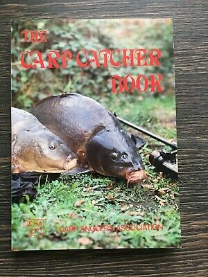 The Carp Catchers Book 1984 - 1st Ed. with Rob Maylin, Kevin Maddocks etc.