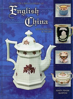 Antique English China - Types Makers Marks Dates / Illustrated Book + Values