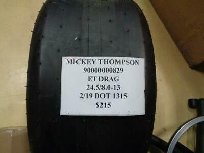 1 New Mickey Thompson Et Drag Radial 24.5 8.0 13 Tire Wo Label 90000000829 Q9