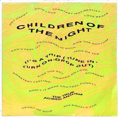 """Children Of The Night - It's A Trip (Tune In, Turn On, Drop Out) - 7"""" Record"""