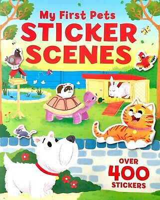 My First Pets, Sticker Scenes, Children's Activity Book, 400 Stickers, New