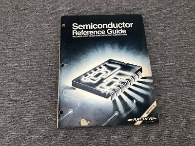Archer Semiconductor Electronics Reference Guide 1984 Radio Shack