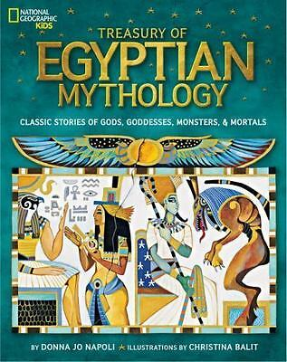 Treasury of Egyptian Mythology: Classic Stories of Go... by National Geographic