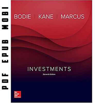 Investments Standalone 11th Edition (eBooᴋs PDF, 2017) by Zvi Bodie