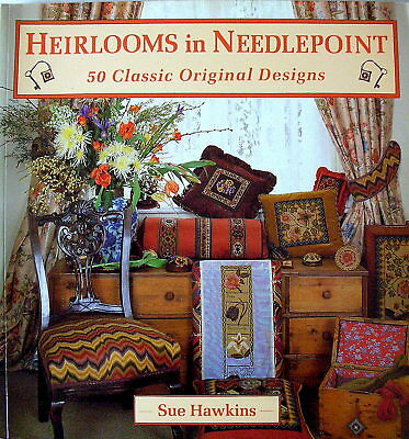 Embroidery Book - HEIRLOOMS IN NEEDLEPOINT - 50 Classical Designs by Sue Hawkins