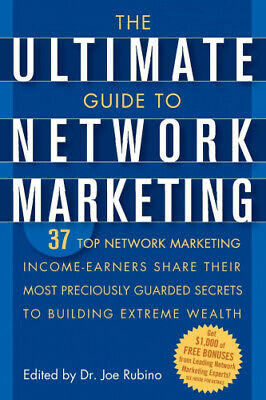 The Ultimate Guide to Network Marketing: 37 Top Network Marketing