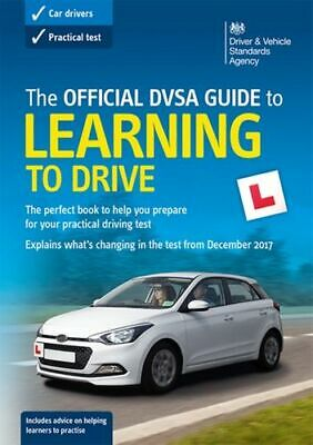 Official Dvsa Guide To Learning To Drive Driver And Vehicle Standards Agency