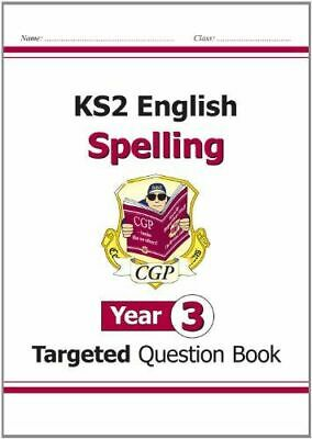 Ks2 English Targeted Question Book: Spelling - Year 3 Cgp Books
