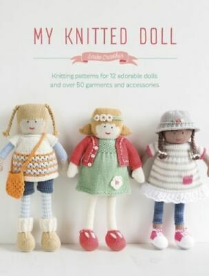 My Knitted Doll Crowther  Louise
