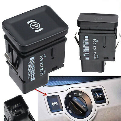 3C0927225C ELECTRONIC PARK BRAKE HANDBRAKE SWITCH BUTTON For VW Passat 3C B6 CC