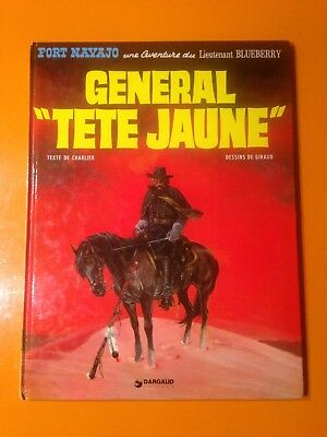 Charlier/giraud : Blueberry T10 : Le General Tete Jaune!