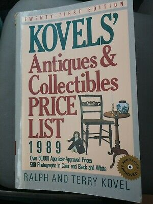 Kovel's Antiques and Collectibles Price List 21st Edition 1989
