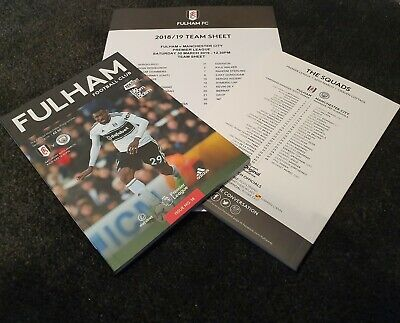 Fulham vs Manchester City 30/03/2019 PROGRAMME WITH TEAMSHEET!
