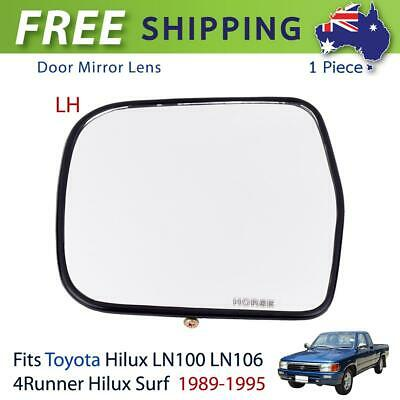 LH Side View Door Mirror Glass Lens For Toyota Hilux Surf LN100 LN106 Truck AU
