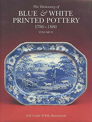 Blue White Printed Pottery 1780-1880 - History Patterns Makers Dates / NEW Book