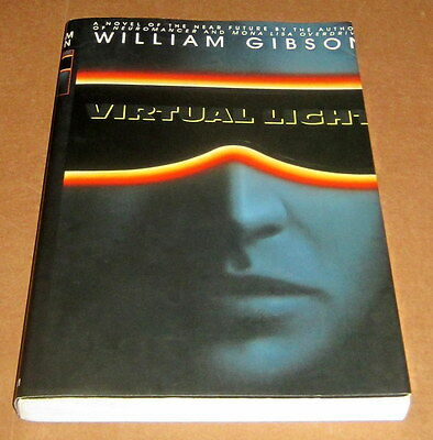 SIGNED WILLIAM GIBSON VIRTUAL LIGHT UNCORRECTED PROOF CYBERPUNK Bridge Trilogy