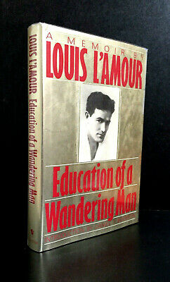 EDUCATION OF A WANDERING MAN by LOUIS L'AMOUR (Hardcover - 1989)