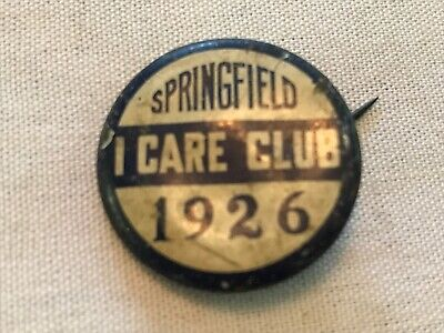 """1926 Springfield """"I Care Club"""" Vintage Pin Back Button"""