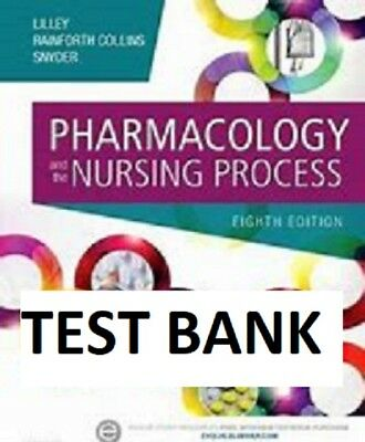 Pharmacology and the Nursing Process by Shelly Rainforth Collins 2015 TEST BANK