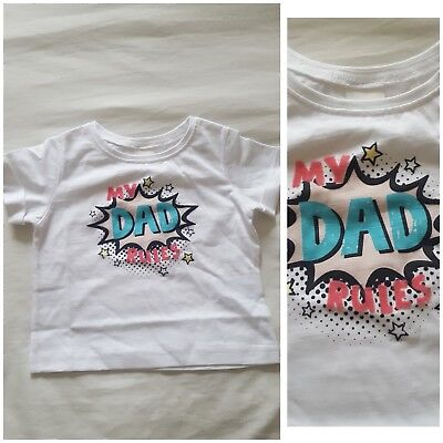 NEW⭐BNWT NEXT Baby Girls 3-6-9-12-18 Cotton White My Dad Rules Tshirt Outfit