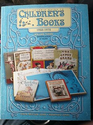 Collector's Guide to Children's Books - 1950-1975 - Identification and Values