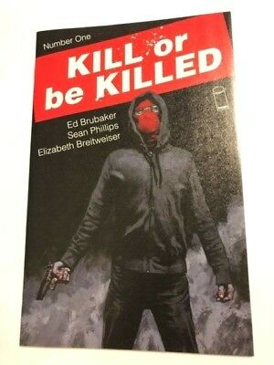 KILL OR BE KILLED #1 Image 2016 1st Print NM UNREAD Brubaker MOVIE coming