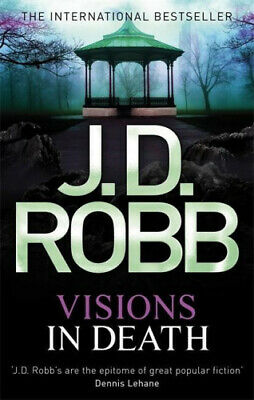 Visions In Death: 19 (In Death) by Robb, J. D..