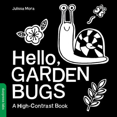 Hello, Garden Bugs: A High-Contrast Book [Board Book] by Duopress Labs.