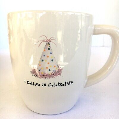 "Rae Dunn Oversized Tea Soup Coffee Mug Cup ""I Believe In Celebrating"" NEW"