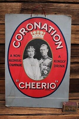 Vintage Champagne Advertising Sign Coronation Cheerio George Elizabeth