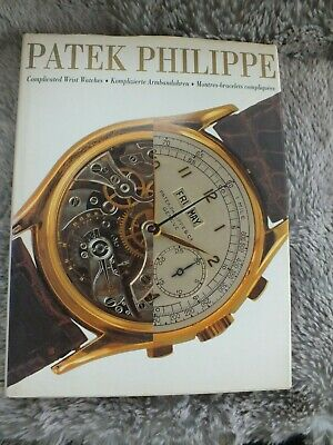 Patek Philippe: Complicated Wrist Watches (German, English and French Edition) 1